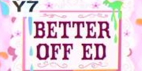 Better Off Ed
