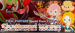 Final Fantasy Special Event Part 2 - Shattered World Brigade