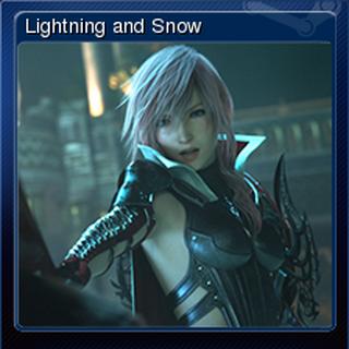 Lightning and Snow.