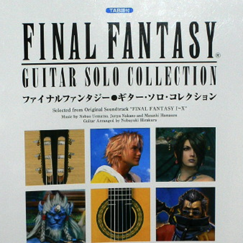 <i>Final Fantasy I-X</i> guitar solo collection.