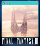 FFIII Steam Card Castle