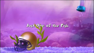 Just One of he Fish title card