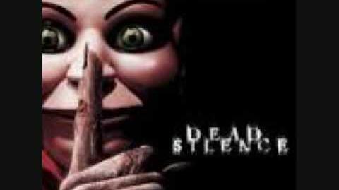 Dead Silence Theme Music
