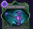 Cosmic Cleaver