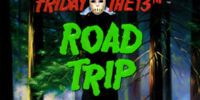 Friday the 13th: Road Trip