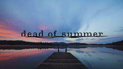 Dead of Summer logo titlecard générique.png