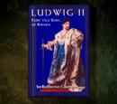 Ludwig II: Fairy Tale King of Bavaria