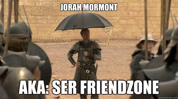 File:Jorah Mormont Friendzone.jpg