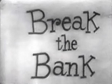 Break The Bank '48