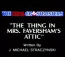 The Thing in Mrs. Faversham's Attic