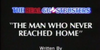 The Man Who Never Reached Home