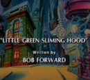 Little Green Sliming Hood