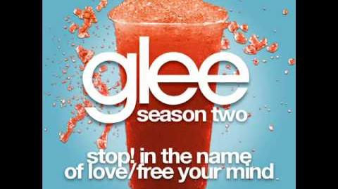 Glee - Stop! In The Name Of Love & Free Your Mind (LYRICS)
