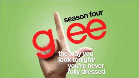 The Way You Look Tonight You're Never Fully Dressed Glee HD FULL STUDIO-0
