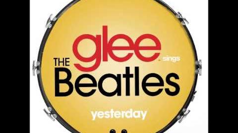 Glee - Yesterday (DOWNLOAD MP3 LYRICS)