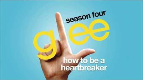 How To Be A Heartbreaker Glee HD FULL STUDIO