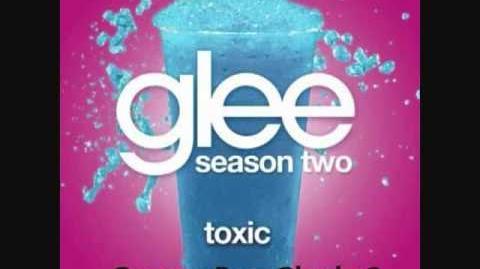 Glee - Toxic (HQ FULL STUDIO) w LYRICS.