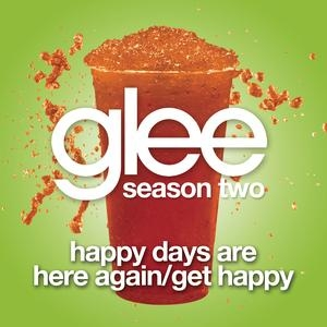 File:Happy-Days-Are-Here-Again-Get-Happy-Glee-Cast-Version.jpg