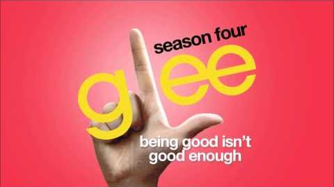 Being Good Isn't Good Enough Glee HD FULL STUDIO