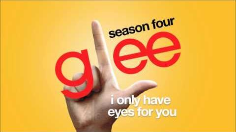 I Only Have Eyes For You Glee HD FULL STUDIO
