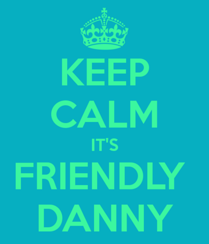 File:Keep-calm-it-s-friendly-danny.png
