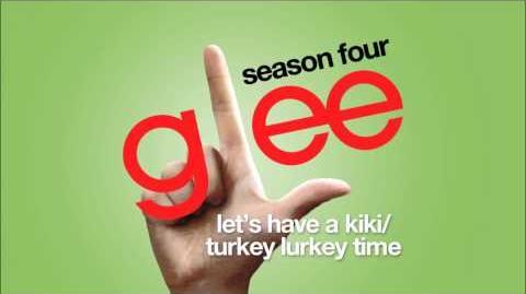Let's Have A Kiki Turkey Lurkey Time Glee HD FULL STUDIO