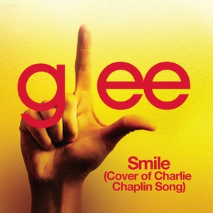 File:Smile-(Cover-of-Charlie-Chaplin-Song)-Glee-Cast-Version.jpg