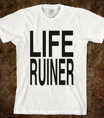 File:Life-ruiner.american-apparel-unisex-fitted-tee.white.w335h380z1-1-.jpg