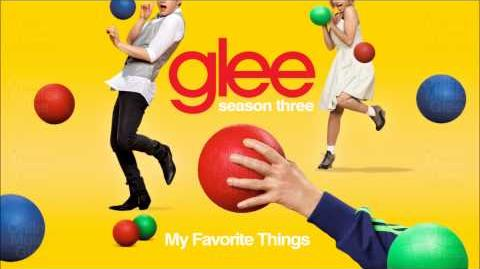 My Favorite Things - Glee HD Full Studio