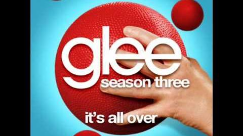 Glee - It's All Over (Acapella)