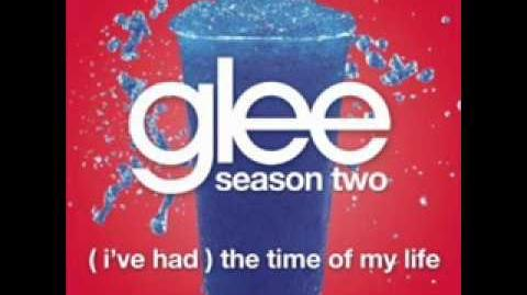 Glee - I've Had The Time Of My Life (LYRICS)