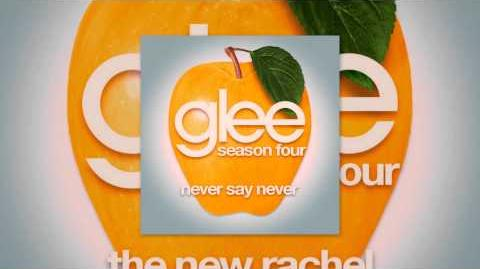 Glee Cast - Never Say Never (Glee Cast Version)