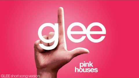 Glee - Pink Houses - Episode Version