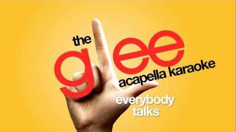 Glee - Everybody Talks - Acapella Version