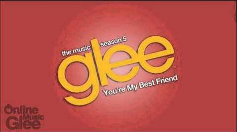 You're My Best Friend - Glee HD Full Studio