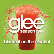 File:Glee Cover Blame it on the Alcohol.jpg