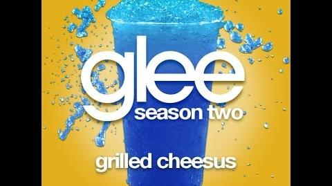 Glee the Music, Season Two Grilled Cheesus
