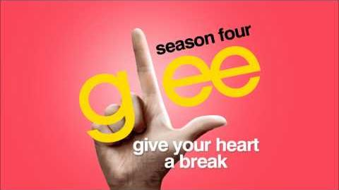 Give Your Heart A Break - Glee HD Full Studio