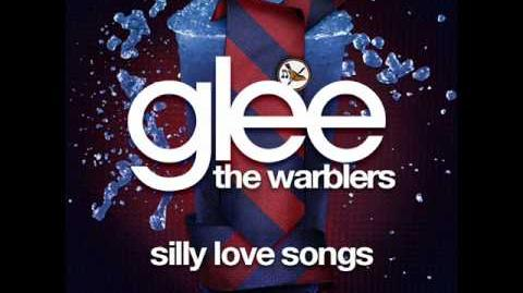 Silly Love Songs - The Warblers
