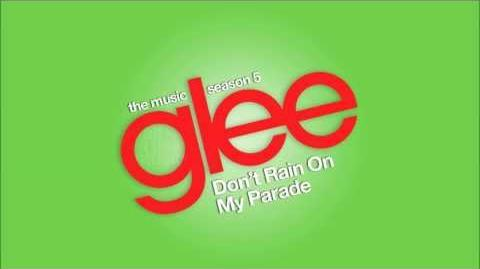 Don't Rain On My Parade Glee HD FULL STUDIO-0