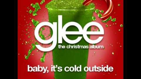 Glee - Baby It's Cold Outside (Acapella)