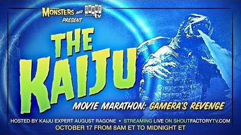 The Kaiju Movie Marathon Gamera's Revenge! Hosted by AUGUST RAGONE!