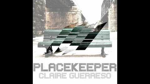 """Placekeeper"" - Claire Guerreso"