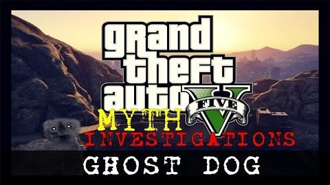 Grand Theft Auto 5 (PC) Myth 12 Ghost Dog