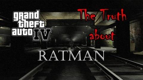 Grand Theft Auto 4 - The Truth About Ratman
