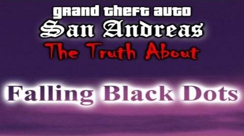 GTA SA Myth -The Truth About Falling Black Dots