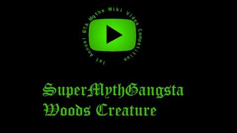 (2016 Video Competition) SuperMythGangsta - Woods Creature-0