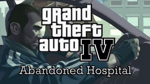 GTA IV - Myths & Legends - Abandoned Hospital