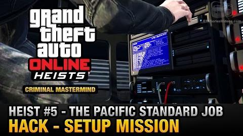 GTA Online Heist 5 - The Pacific Standard Job - Hack (Criminal Mastermind)
