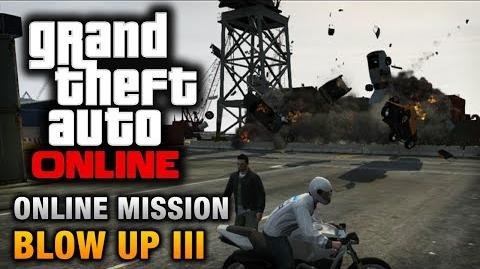 GTA Online - Mission - Blow Up III Hard Difficulty